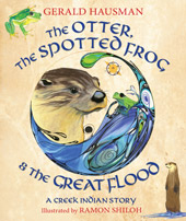 The Otter, the Spotted Frog & the Great Flood cover